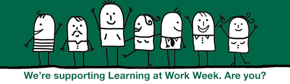 We're supporting Learning at Work Week. Are you?