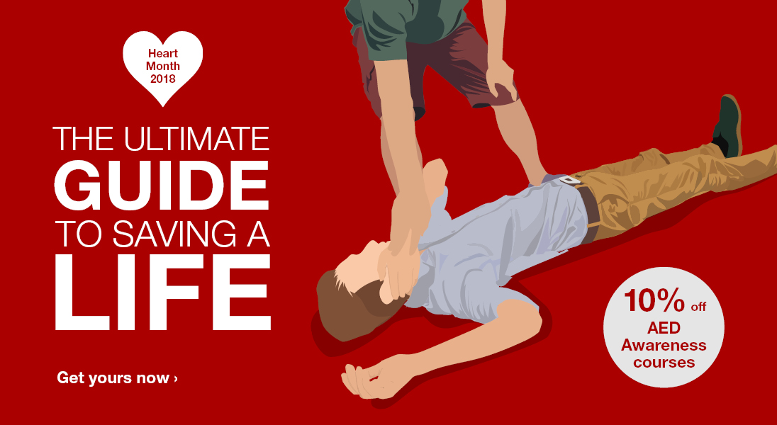 The ultimate guide to saving a life - Heart Month 2018