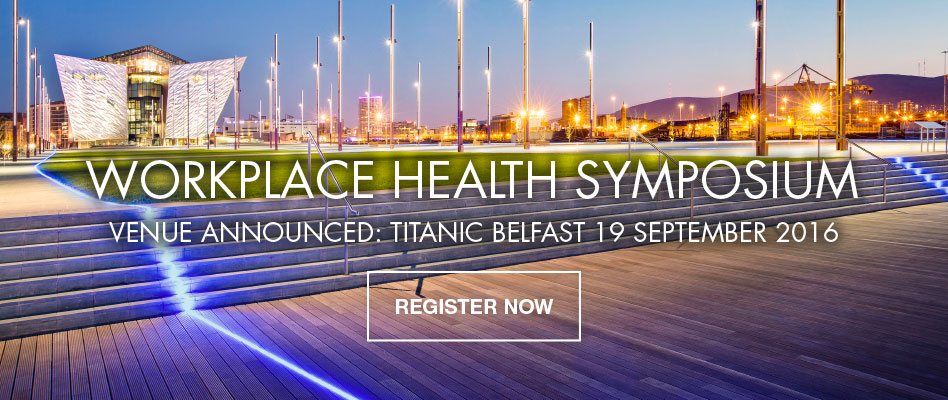 Belfast Workplace Health Symposium