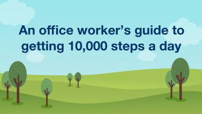 An office worker's guide to 10,000 steps a day