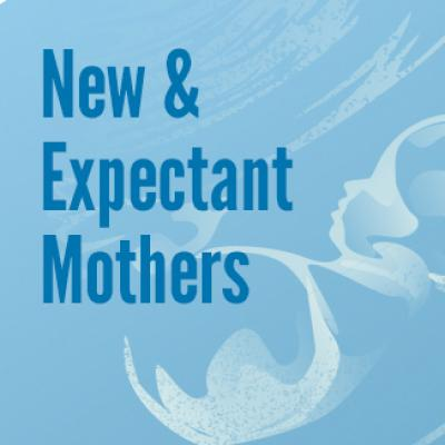 Find out how to manage the needs of new and expectant mums